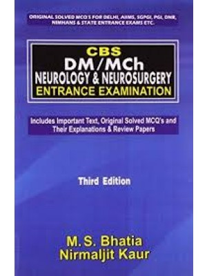 Cbs Dm/Mch Neurology & Neurosurgery Entrance Examination , 3E (Pb-2016)