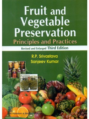 Fruit and Vegetable Preservation Revised and Enlarged Third edition (6th reprint)