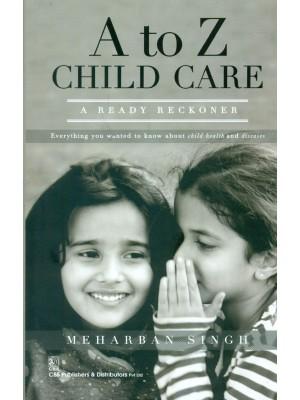 A To Z Child Care  A Ready Reckoner (Pb 2015)