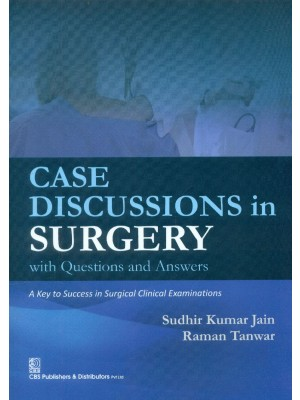 Case Discussions In Surgery With Questions And Answers (Pb 2015)