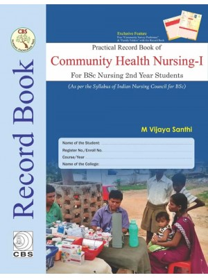 Practical Record Book of Community Health Nursing I For Bsc Nursing 2nd Year Students