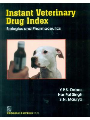 Instant Veterinary Drug Index Biologics And Pharmaceutics