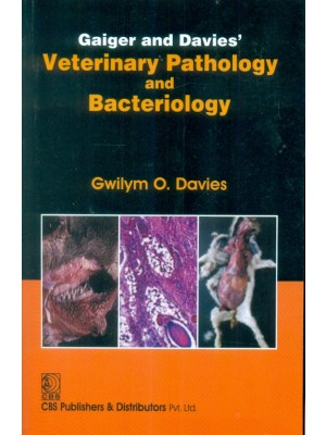Gaiger And Davies' Veterinary Pathology And Bacteriology (Pb 2015)