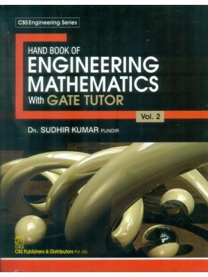 Hand Book Of Engineering Mathematics With Gate Tutor  Vol. 2 (Pb 2016)