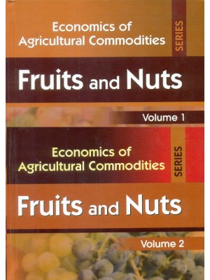 Fruits And Nuts ,2 Vol.Set  (Economics Of Agricultural Commodities Series )Hb 2015