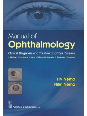 Manual Of Opthalmology Clinical Diagnosis And Treatment Of Eye Disease  (Pb 2016)