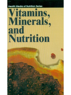 Vitamins Minerals And Nutrition Health Media Of Nutrition Series(Pb 2016)