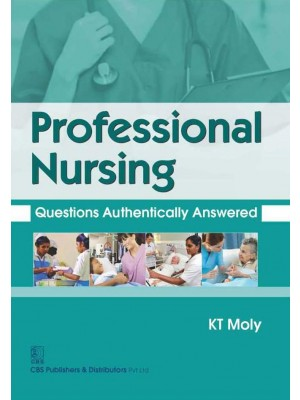 Professional Nursing Questions Authentically Answered (Pb 2016)