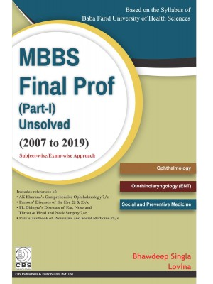 MBBS Final Prof (Part I) Unsolved - 2007 to 2019-Baba Farid Univ. of Health Sciences