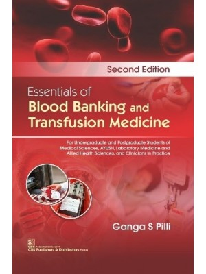 Essentials of Blood Banking and Transfusion Medicine