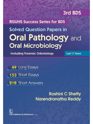 Solved Question Papers In Oral Pathology And Oral Microbiology Including Forensic Odontology(Rguhs Success Series For Bds)