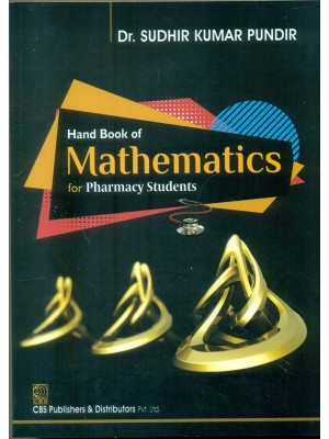 Hand Book Of Mathematics For Pharmacy Students