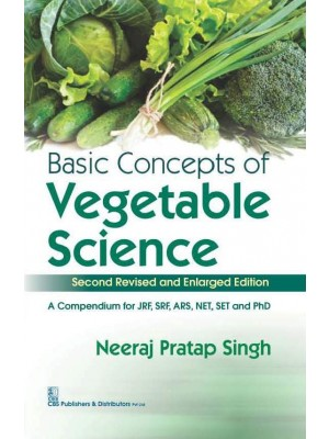 Basic Concepts  Of Vegetable Science(Second Revised & Enlarged