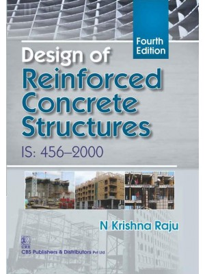 Design of Reinforced Concrete Structures, 4/e IS: 456-2000, (1st Reprint)
