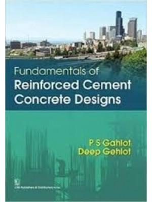 Fundamentals Of Reinforced Cement Concrete Designs (Pb 2016)