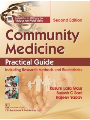 Community Medicine Practical Guide  Including Research Methods and Biostatistics
