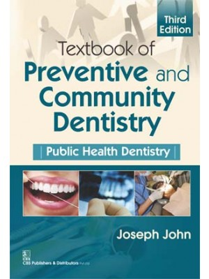 Textbook of Preventive and Community Dentistry Public Health Dentistry