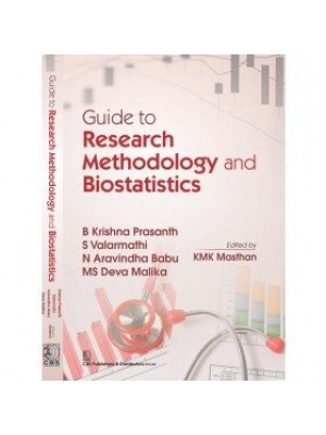 Guide to Research Methodology and Biostatistics