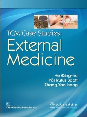TCM Case Studies External Medicine (CBS reprint)