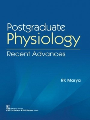 Postgraduate Physiology Recent Advances