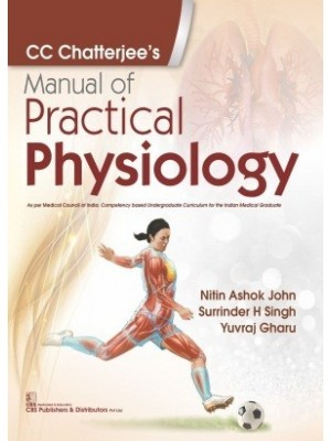 CC Chatterjee's Manual of Practical Physiology (1st reprint)
