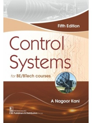 Control Systems, 5/e for BE/BTech courses (All Indian Universities)