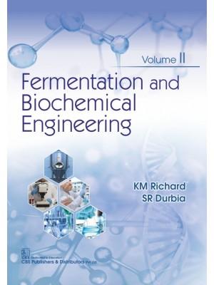 Fermentation and Biochemical Engineering, Volume 2