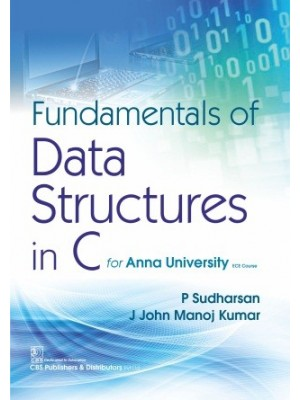 Fundamentals of Data Structures in C (for Anna University ECE Course)