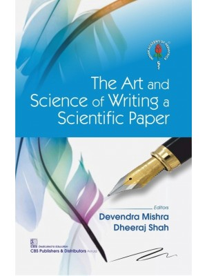 The Art and Science of Writing a Scientific Paper