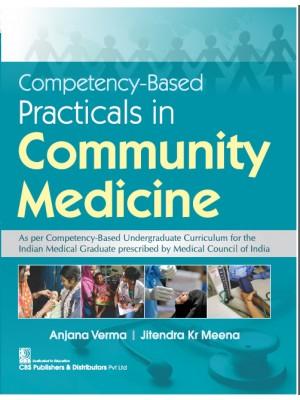 Competency-Based Practicals in Community Medicine