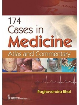 174 Cases in Medicine Atlas and Commentary