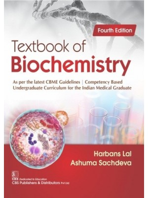 Textbook of Biochemistry, As per the latest CBME Guidelines | Competency Based Undergraduate Curriculum for the Indian Medical Graduate