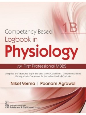 Competency Based  Logbook in Physiology for First Professional MBBS