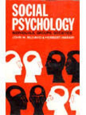 Social Psychology Individuals, Groups, Societies